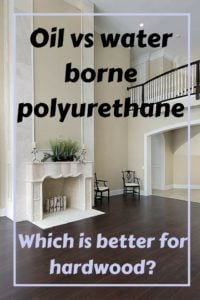 Oil vs water borne polyurethane