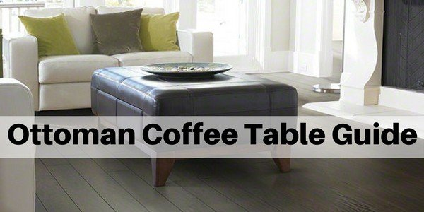Ottoman Coffee Table Guide The Flooring Girl