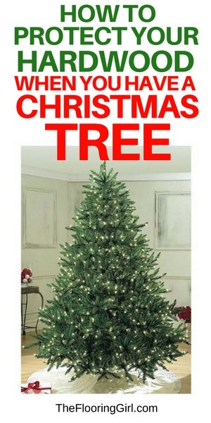 how to protect hardwood floors from a christmas tree the flooring girl. Black Bedroom Furniture Sets. Home Design Ideas