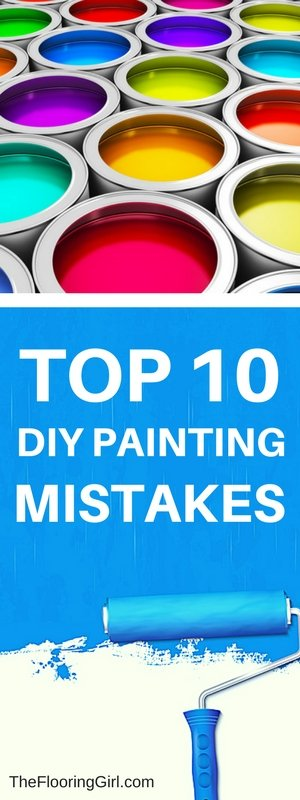Top 10 Painting Mistakes Do-it-yourselfers make