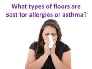 flooring that's good for allergies or asthma