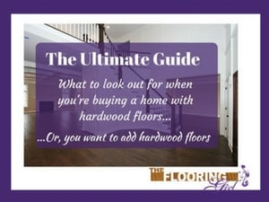 ultimate guide to buying a new home with hardwood floors