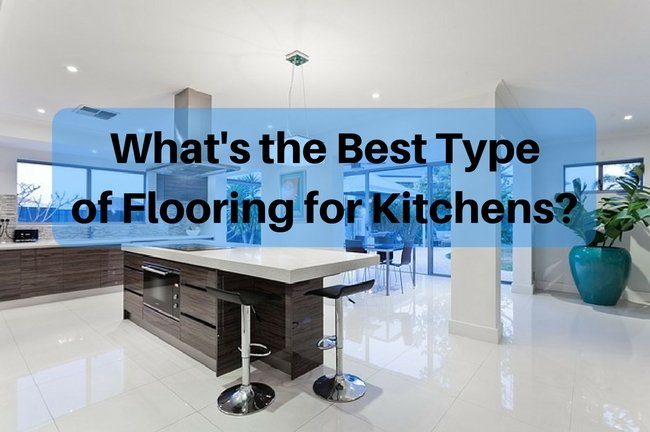 Best floor kitchens - what is the best flooring for kitchens