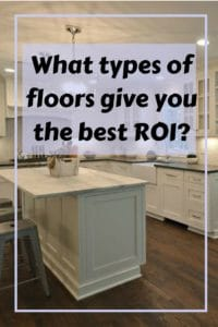 What types of flooring give you the best ROI?