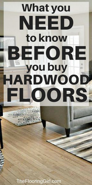 what you need to know before buying hardwood floors