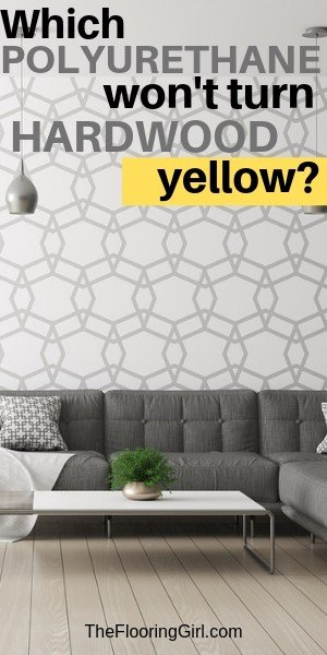Polyurethane doesn't yellow - poly brands that don't turn floors yellow