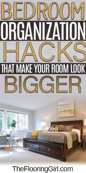 Bedroom Organization Hacks to Declutter and Enlarge Space