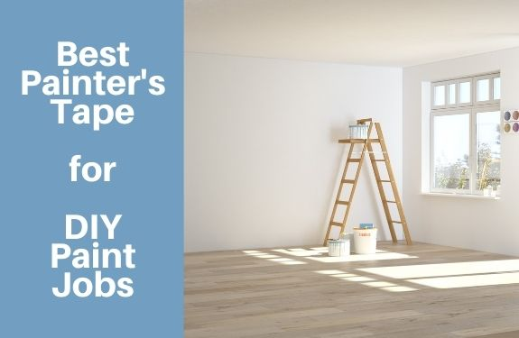Best Painter's Tape – The Ultimate Guide to Every Job