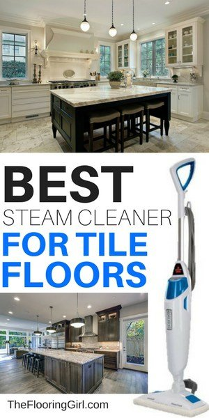 best steam cleaner for tile floors - compare the top picks