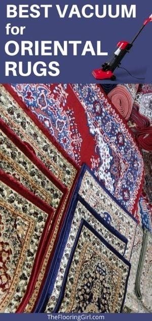 best vacuums for oriental rugs