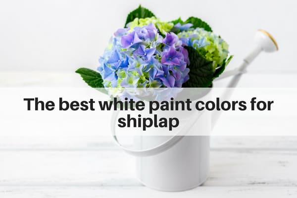 best white paint colors for shiplap