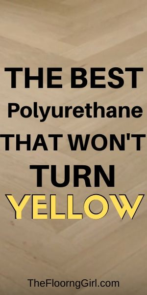 best polyurethanethat won't turn yellow - Loba WS 2K Supra